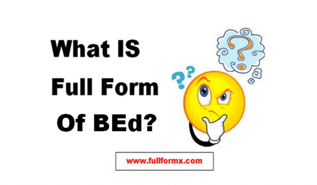 BEd Full Form