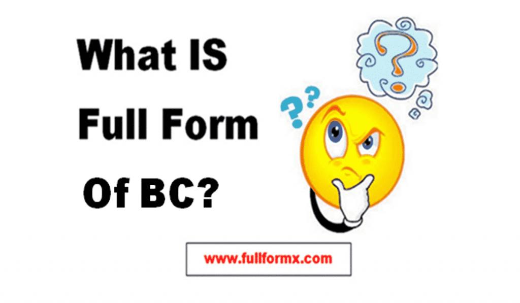 BC Full Form