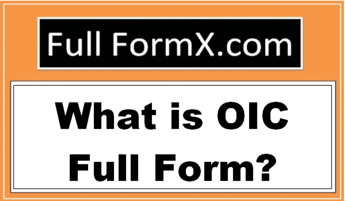 OIC Full Form