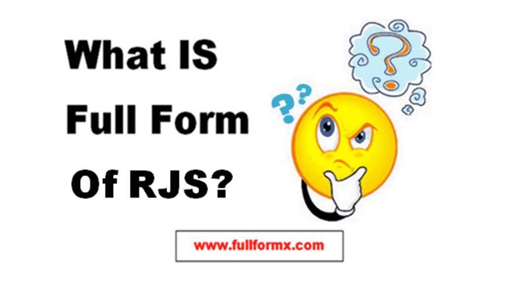 RJS Full Form