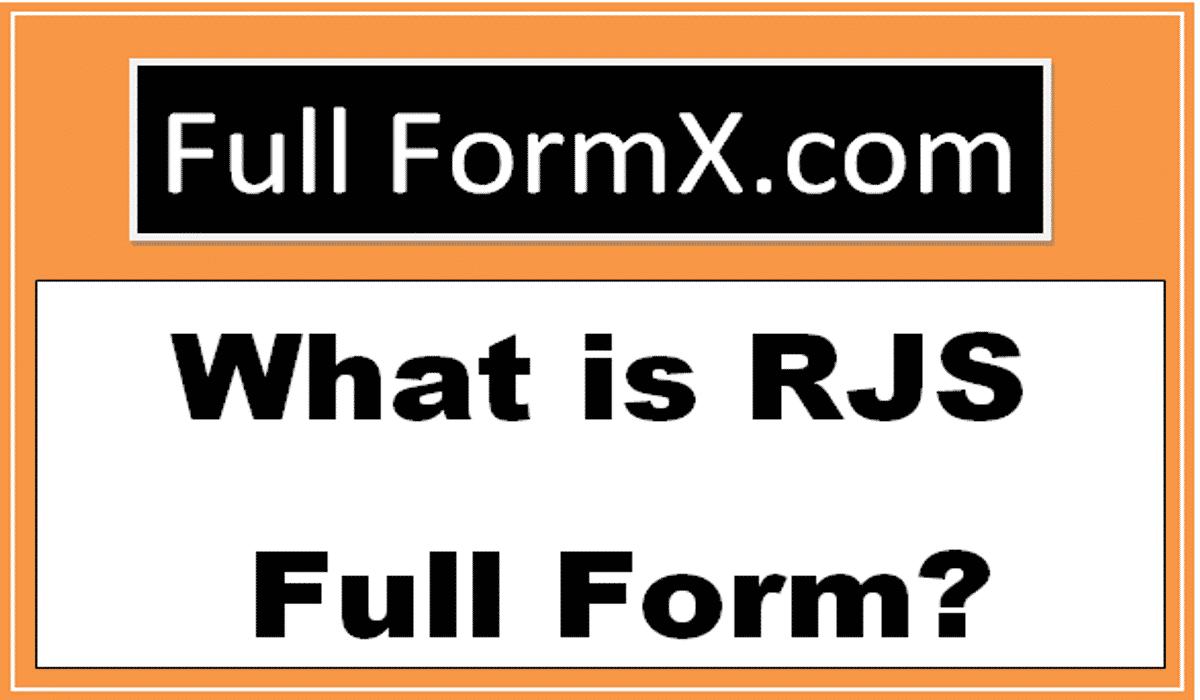 RJS Full Forms