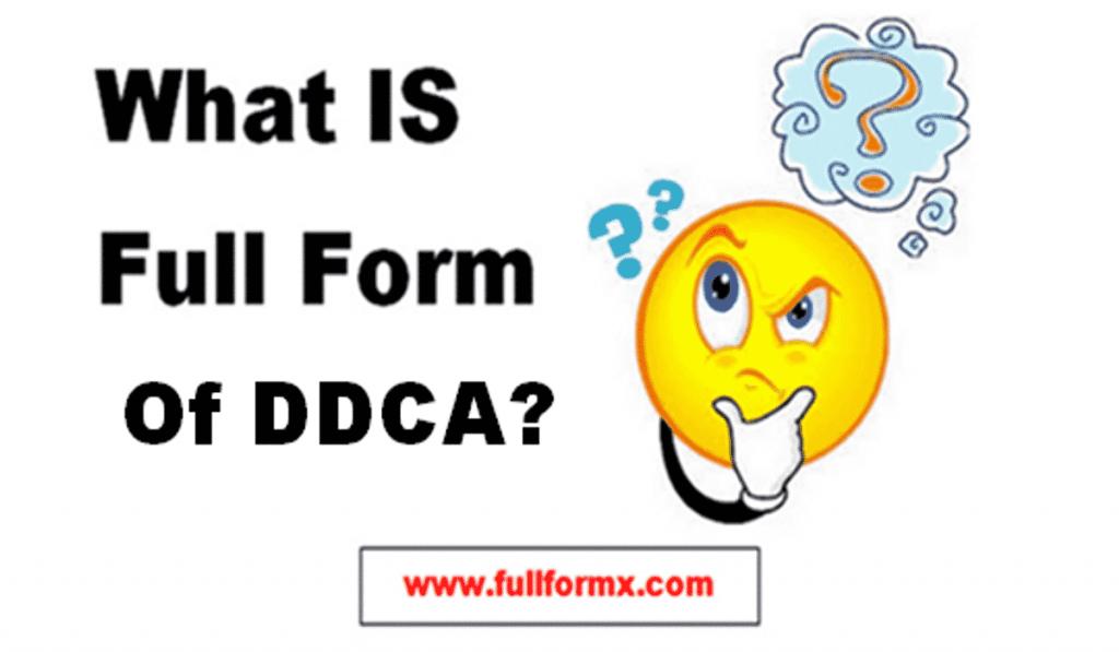 DDCA Full Form