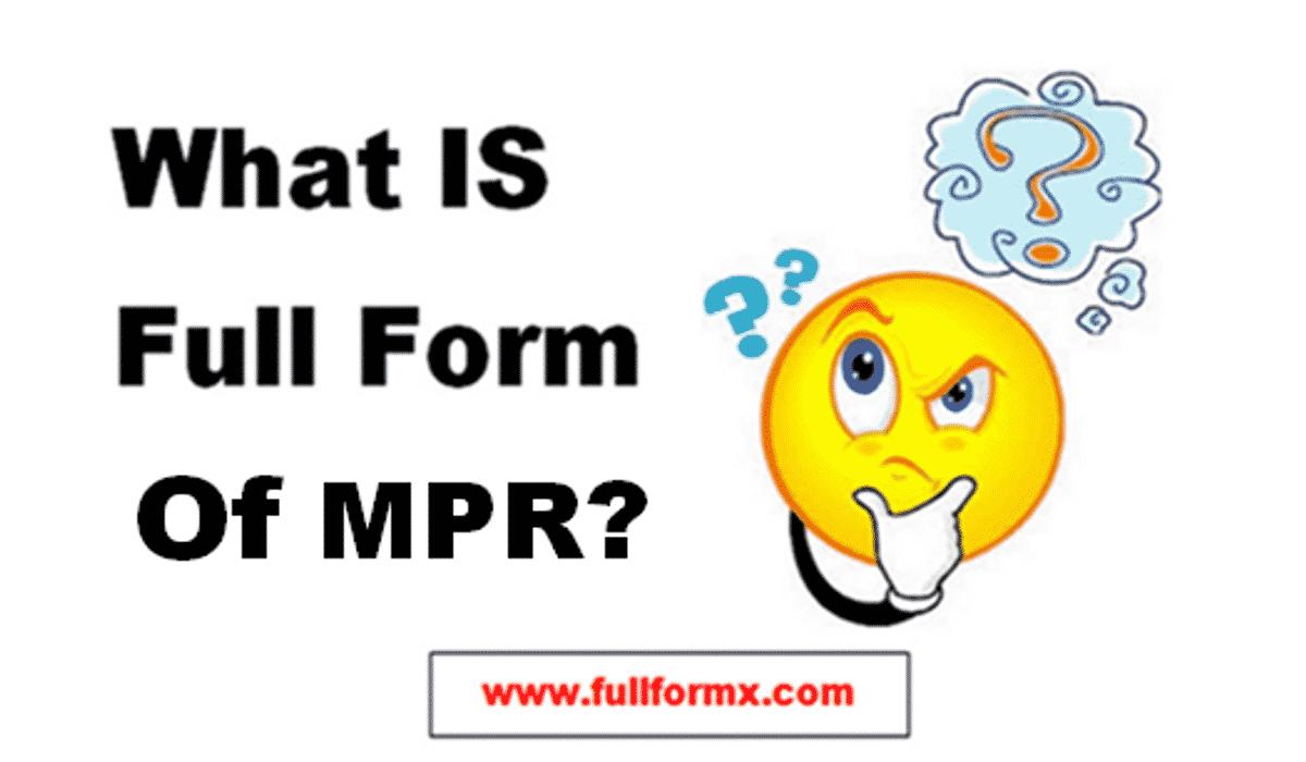 MPR Full Form