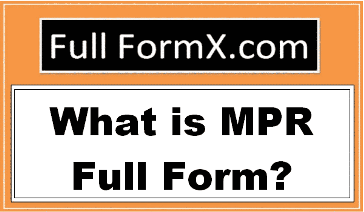 MPR Full Forms