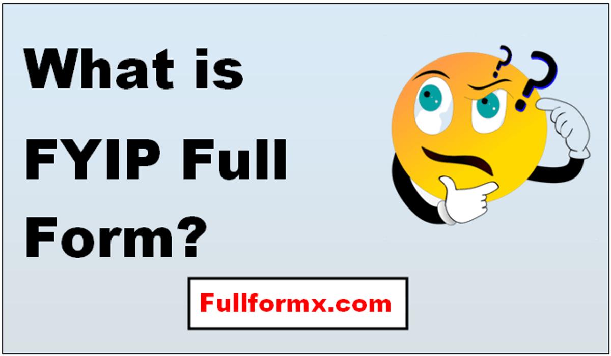FYIP Full Form