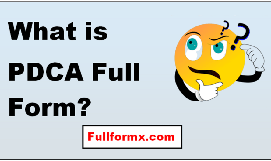 PDCA Full Form – What is PDCA Full Form?