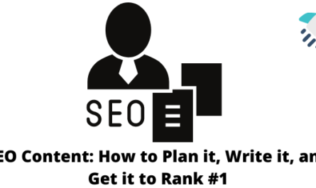 How to Plan it, Write it, and Get it to Rank
