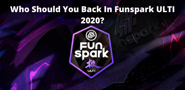 Who Should You Back In Funspark ULTI 2020?