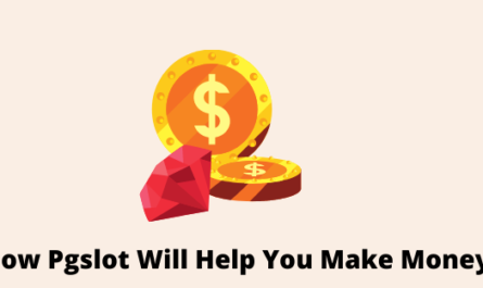 How Pgslot Will Help You Make Money