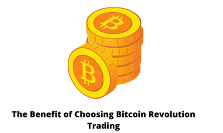 The Benefit of Choosing Bitcoin Revolution Trading
