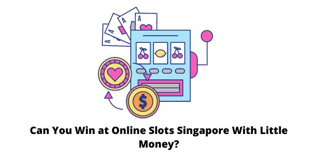 Online Slots Singapore