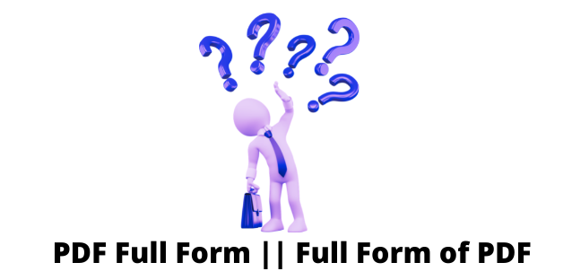 What Is PDF Full Form? The Portable Document Format Explained 2 you