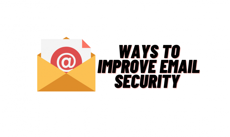 Ways To Improve Email Security