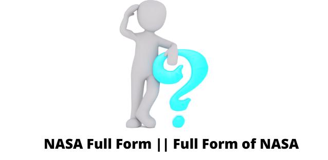 NASA Full Form    Full Form of NASA