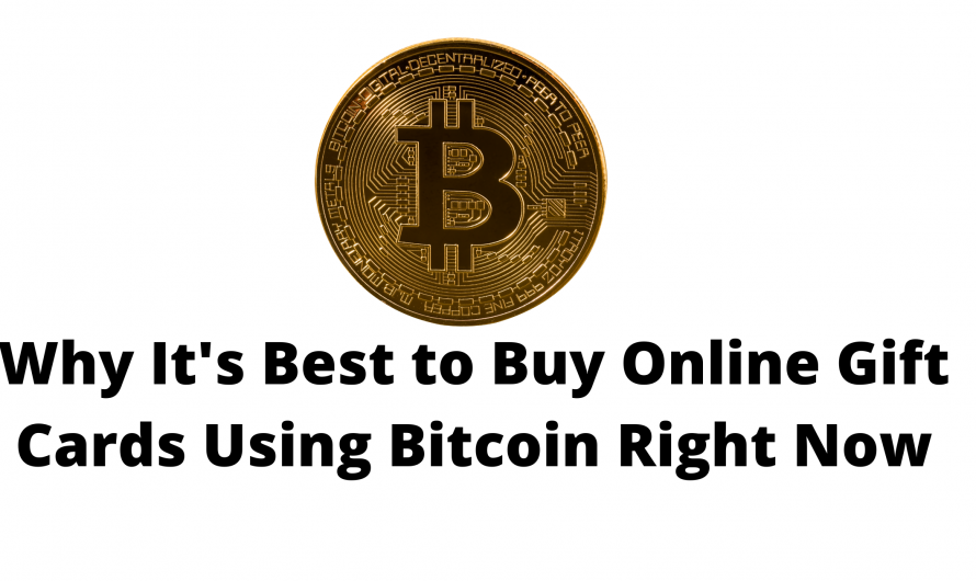 Why It's Best to Buy Online Gift Cards Using Bitcoin Right Now