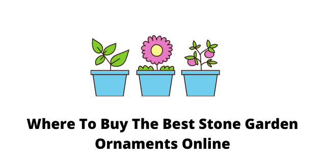Where To Buy The Best Stone Garden Ornaments Online
